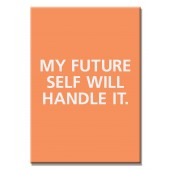 My Future Self Will Handle ItModern Canvas Print Motivational Words For Life Giclee Print on Canvas 16 x 24 Inch