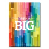 Motivational And Inspirational Big Dream Posters Giclee Print On Canvas Perfect 16 x 24 Inch